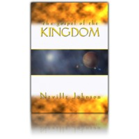 The Gospel of the Kingdom - Living Word Foundation