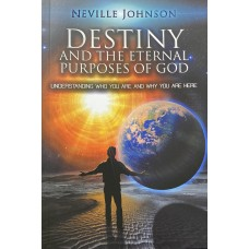 Destiny and the Eternal Purposes of God - Softcover Book
