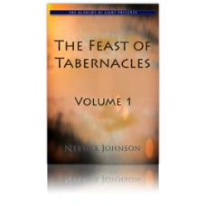 The Feast of Tabernacles - Volume 1 - Living Word Foundations