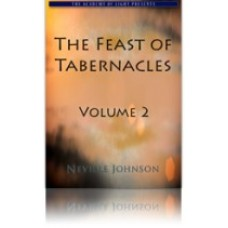 The Feast of Tabernacles- Volume 2 - Living Word Foundation