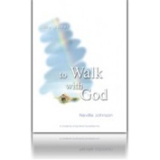 To Walk With God - Living Word Foundation